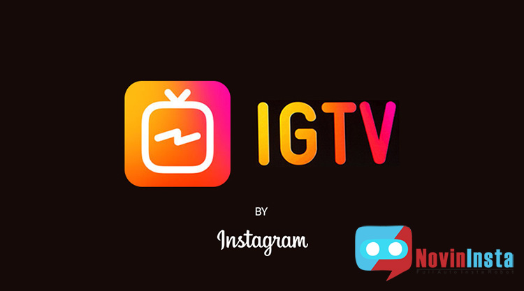 همه چیز درمورد IGTV در اینستاگرام , آموزش IGTV در اینستاگرام